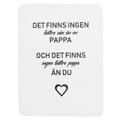 """Bild av Trätavla med text - """"Det finns ingen pappa..."""" - à 59 kr"""